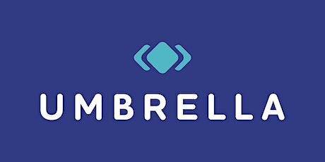 UMBRELLA Launch Event tickets