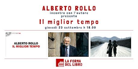 ALBERTO ROLLO presenta Il miglior tempo biglietti