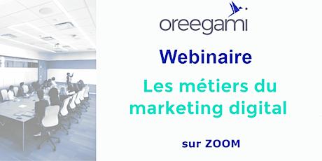 Webinar Les Métiers du Marketing Digital billets