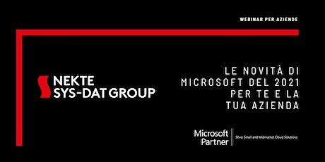 Le novità di Microsoft del 2021 per te e la tua Azienda biglietti