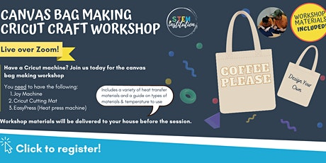 Canvas Bag Making Cricut Craft Workshop (Live over Zoom) - Joy Machine tickets
