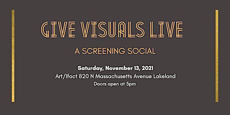 GiveVisuals Live: A Screening Social tickets