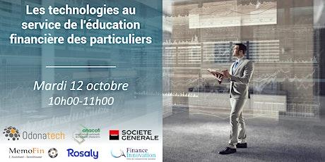 Les technologies au service de l'éducation financière des particuliers billets