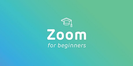 Intro to Zoom (morning) - FREE Online Course tickets
