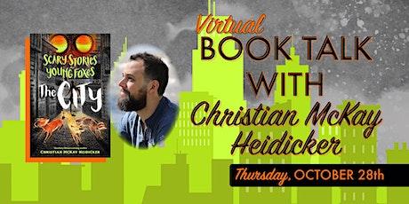 Book Talk with Christian McKay Heidicker tickets