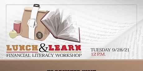 Lunch & Learn Financial Literacy Workshop tickets
