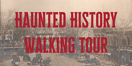 Haunted History Walking Tour tickets