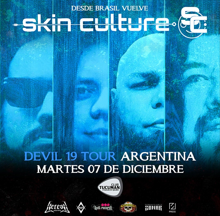 Imagen de Skin Culture (Brasil) - DEVIL 19 TOUR - CLUB TUCUMAN