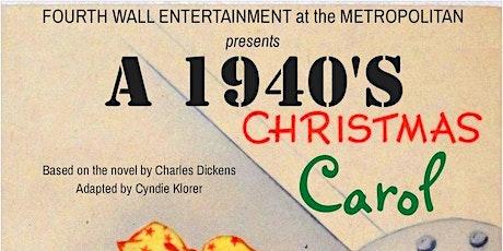 A 1940's Christmas Carol tickets