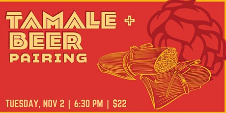 Tamale and Beer Pairing Dinner tickets
