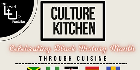 Culture Kitchen - Celebrating Black History Month Through Cuisine tickets