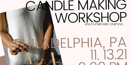 Candle Making Workshop - Philly tickets