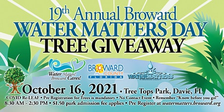 Broward County Water Matters Day- Covid ReLeaf 2021 Tree Giveaway tickets