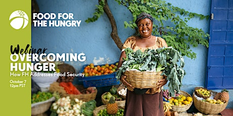 Overcoming Hunger: How FH Addresses Food Security tickets