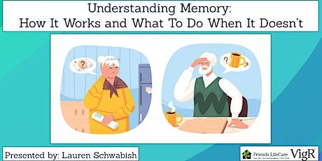 Understanding Memory (Friends Life Care VigR® Webinar) tickets