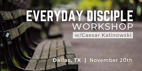 Everyday Disciple Workshop tickets