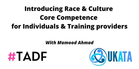 Introducing RACE & Culture Core Competence Curriculum (UKATA Members) tickets