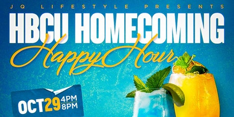 HBCU HOMECOMING HAPPY HOUR [4:00PM - 8:00PM] tickets