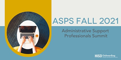 Administrative Support Professionals Summit - Fall 2021 tickets