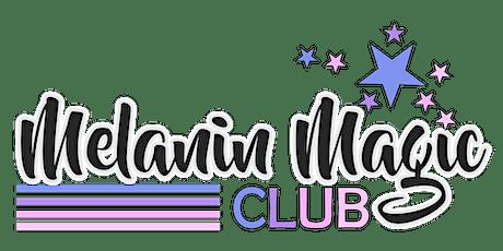 Melanin Magic Mini Fest tickets