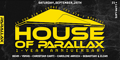 HOUSE OF PARALLAX [1-YEAR ANNIVERSARY] tickets