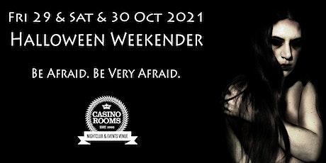Casino Rooms'  Legendary Halloween Weekender tickets