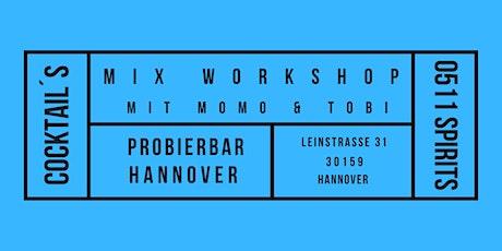 Dein Cocktail Workshop Tickets