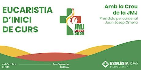 Eucaristia d'inici de curs amb la Creu de la JMJ Portugal entradas