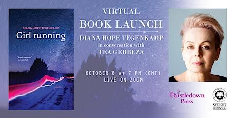 Virtual Book Launch: Diana Hope Tegenkamp — Girl running w/Tea Gerbeza tickets