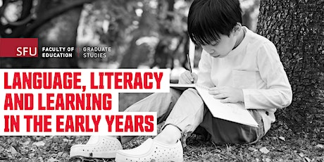 Language, Literacy and Learning in the Early Years - Online Info Session tickets