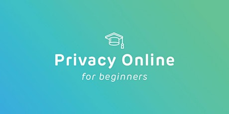 Intro to Privacy Online - FREE Online Course tickets