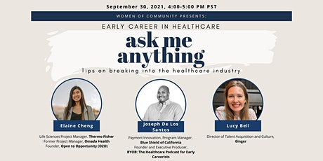 Ask Me Anything: Early Career in Healthcare tickets