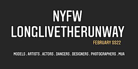 LonglivetheRunway SS21 NYFW Casting Call tickets