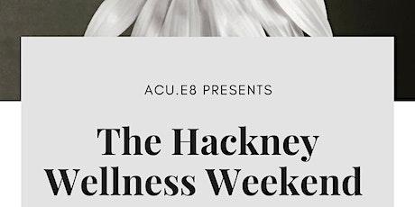 Hackney Wellness Weekend tickets