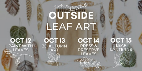 Early Explorers Outside   Leaf Art tickets