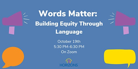 Words Matter: Building Equity Through Language tickets