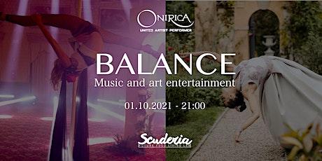 BALANCE -  Music and art entertainment biglietti