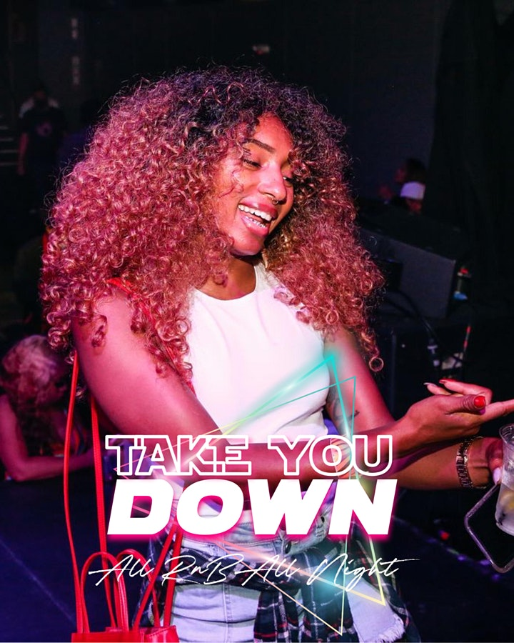 TAKE YOU DOWN : ALL RNB ALL NIGHT image