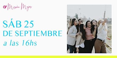 Reunión Presencial en Caudal de Vida- MISION MUJER- Sábado 25/09 16hs. entradas