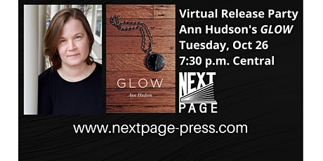 Next Page Press Celebrates the Release of Ann Hudson's GLOW tickets