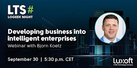 Developing businesses into intelligent enterprises tickets