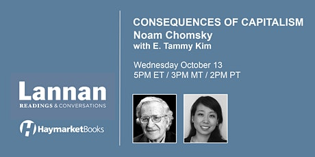 Noam Chomsky on the Consequences of Capitalism tickets