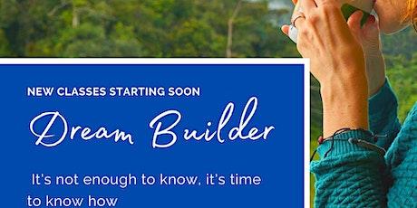 Dream Builder tickets