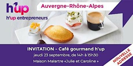 Café Gourmand H'up Auvergne-Rhône-Alpes billets