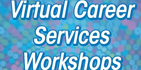 Virtual Career Services: Résumé Writing Workshop tickets