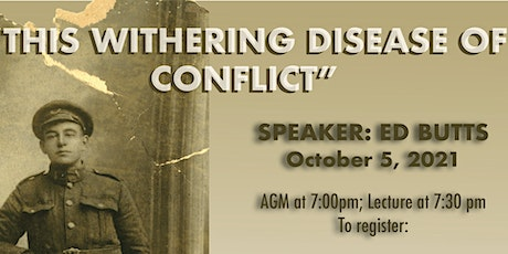 """Evenings in History and AGM - """"This Withering Disease of Conflict"""" tickets"""