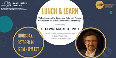 NYS Youth Justice Institute Lunch & Learn with Dr. Shawn Marsh tickets