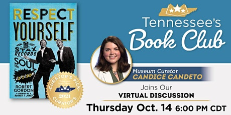 Tennessee's Book Club: Respect Yourself by Robert Gordon tickets