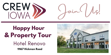CREW Iowa  - Happy Hour & Property Tour tickets