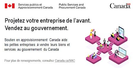 Faire affaire avec le gouvernement du Canada (Webinaire) billets